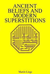 Ancient Beliefs and Modern Superstitions (Mandala Books) by Martin Lings (1980-06-09)