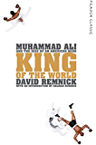 King of the World: Picador Classic (English Edition)