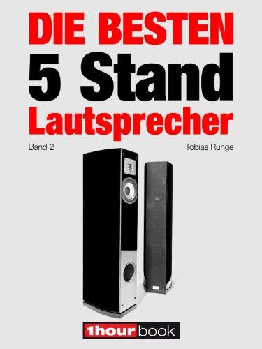 Die besten 5 Stand-Lautsprecher (Band 2): 1hourbook