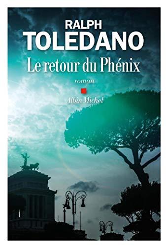 Le Retour du phénix par Ralph Toledano