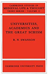 Universities, Academics and the Great Schism (Cambridge Studies in Medieval Life and Thought: Third Series)