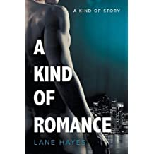 A Kind of Romance by Lane Hayes (2016-06-06)