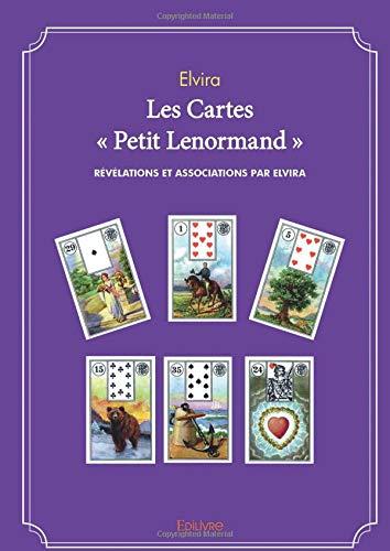 Les Cartes « Petit Lenormand » par Elvira Elvira