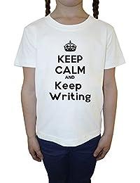 Keep Calm And Keep Writing Blanco Algodón Niña Niños Camiseta Manga Corta Cuello Redondo Mangas White Girls Kids T-shirt