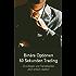 Binäre Optionen 60 Sekunden Trading: Grundlagen und Handelsarten - Jetzt einfach starten!