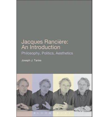 [(Jacques Ranciere: An Introduction)] [Author: Joseph J. Tanke] published on (June, 2011)