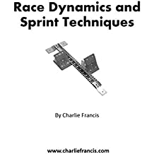 Race Dynamics and Sprint Techniques (Key Concepts Book 5) (English Edition)