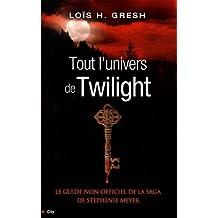 Tout l'univers de Twilight