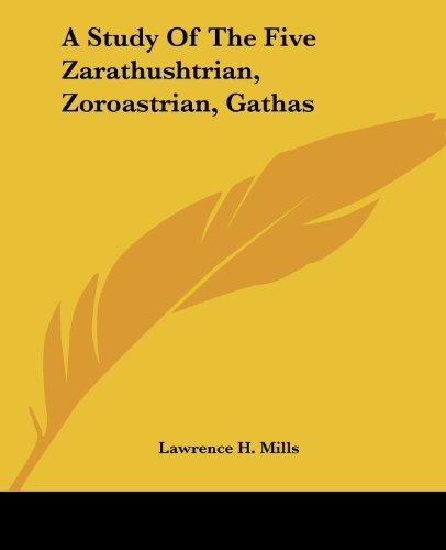 A Study of the Five Zarathushtrian, Zoro