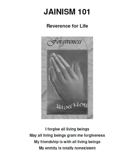Jainism 101 - Reverence for Life (Jaina Education Series Book 902) por Pravin K. Shah