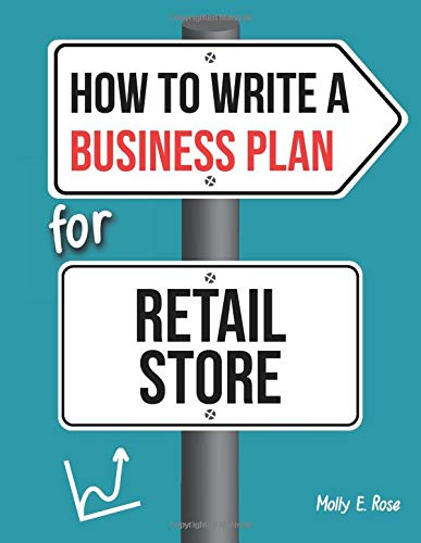 How To Write A Business Plan For Retail Store