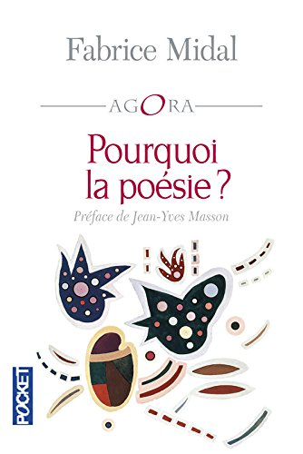 Pourquoi la poésie ? par Fabrice MIDAL