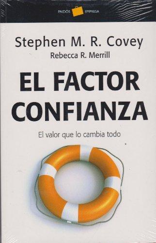 El factor confianza (Empresa) por Stephen M. R. Covey
