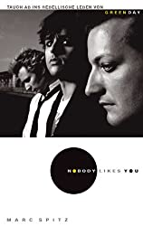 Green Day - Nobody Likes You: Tauch ab ins rebellische Leben