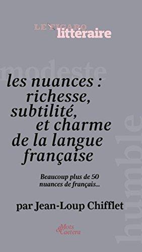 les-nuances-richesse-subtilite-et-charme-de-la-langue-francaise