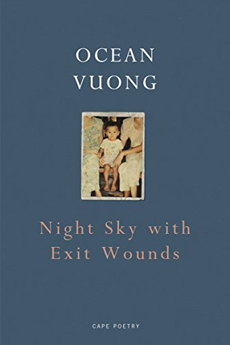 Night Sky with Exit Wounds (English Edition)