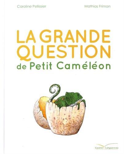 La grande question de Petit Cameleon