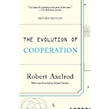 The Evolution of Cooperation: Revised Edition (English Edition)