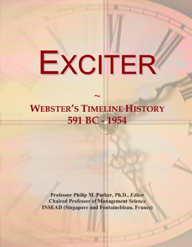 Exciter: Webster's Timeline History, 591 BC - 1954