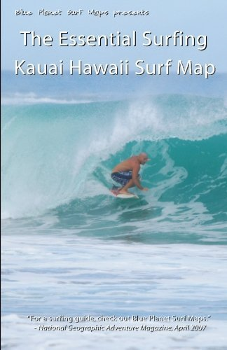 The Essential Surfing KAUAI HAWAII Surf Map by Blue Planet Surf Maps (2010-01-25)