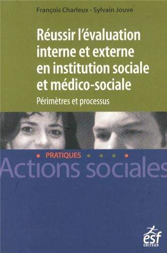 Réussir l'évaluation interne en action sociale