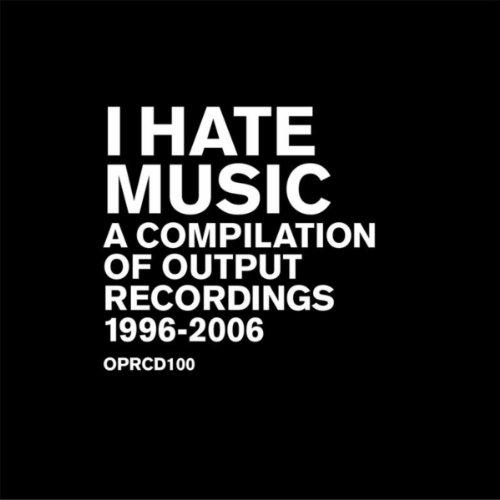 I Hate Music - A Compilation O...