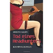 Tod eines Headhunters: Kriminalroman