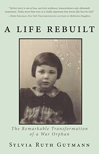 A Life Rebuilt: The Remarkable Transformation of a War Orphan ...