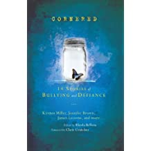 Cornered: 14 Stories of Bullying and Defiance (English Edition)