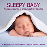 Sleepy Baby - Music and Sounds to Help Your Baby to Settle