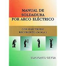 Manual De Soldadura Por Arco Electrico Con Electrodo Recubierto