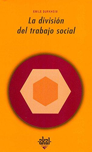 Descargar Libro La división del trabajo social (Universitaria) de Émile Durkheim