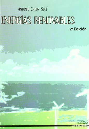 Energias renovables (2ª ed.) por Antonio Creus Sole