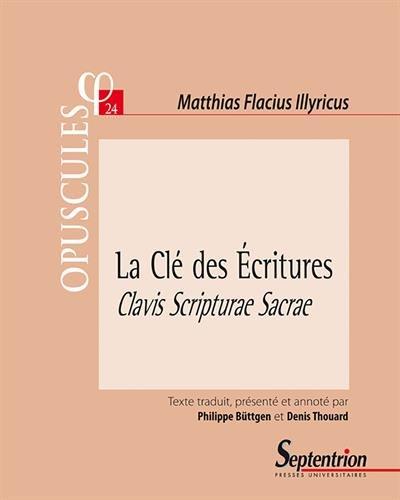 La Clé des Ecritures : Clavis Scripturae Sacrae (1567) Partie II, Traité 1