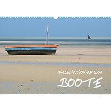 Faszination Afrika: Boote (Wandkalender 2013 DIN A4 quer): Einfach konstruierte Boote aus sieben afrikanischen Ländern (Monatskalender, 14 Seiten)