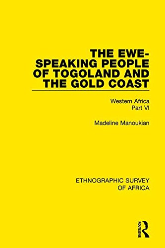 the-ewe-speaking-people-of-togoland-and-the-gold-coast-western-africa-part-vi