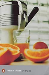 Oranges (Penguin Modern Classics) by John McPhee (2000-02-24)