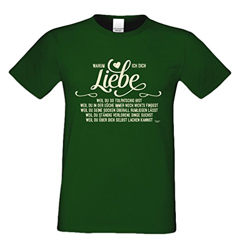 Warum ich Dich liebe : Herren T-Shirt : Geschenkidee zum Valentinstag Geburtstag Vatertag Weihnachten : Valentinstagsgechenk für Männer auch in Übergrößen Farbe: dunkelgrün Dunkelgrün