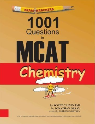 Examkrackers 1001 Questions in MCAT Chemistry Revised edition by Calvin, Scott, Orsay, Jonathan (2002) Paperback