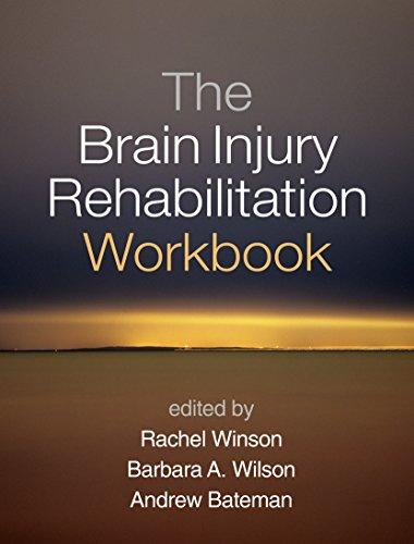 The Brain Injury Rehabilitation Workbook (English Edition)