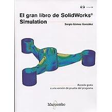 El gran libro de SolidWorks® Simulation