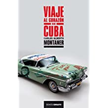 Viaje al corazón de Cuba