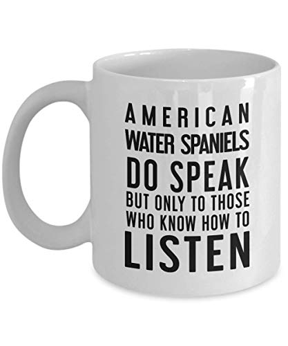 American Water Spaniel Mug Gift For Dog Owners Saying American Water Spaniels Do Speak - Under $20