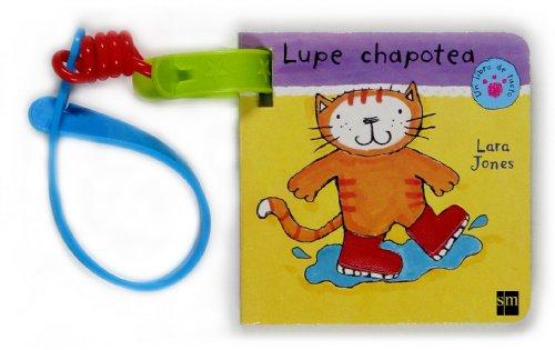 Lupe chapotea (La gata lupe) por Lara Jones