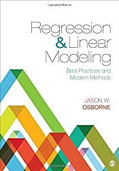 Regression & Linear Modeling: Best Practices and Modern Methods by Jason W. Osborne (2016-06-21)