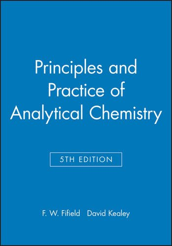 Principles and Practice of Analytical Chemistry 5e