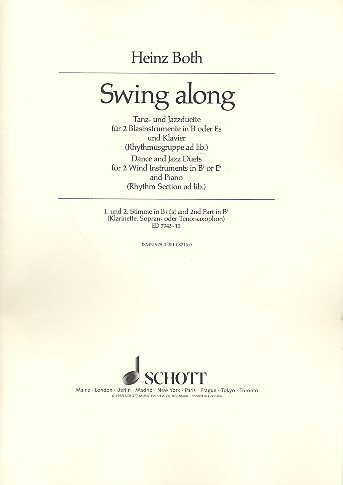 Swing along: Tanz- und Jazzduette. 2 Blasinstrumente in B oder Es (Klarinetten, Saxophone, Trompeten, Flügelhörner, Hörner) und Klavier; Harmonie- und ... B (Klarinette, Sopran- oder Tenorsaxophon).