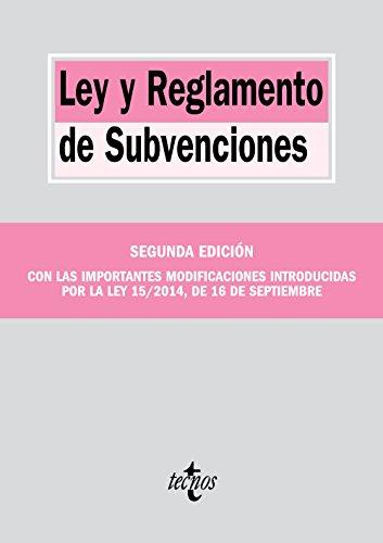 Ley y Reglamento de Subvenciones (Derecho - Biblioteca De Textos Legales) por Editorial Tecnos