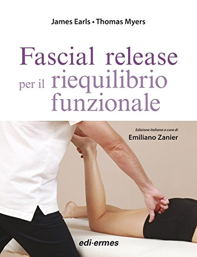 Fascial release. Per il riequilibrio funzionale