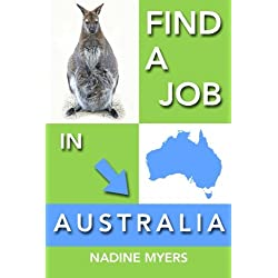 Find a Job in Australia (Australian Job Search, Band 4)